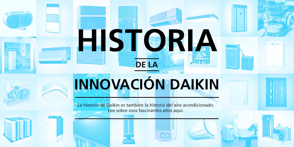 HISTORY OF DAIKIN INNOVATION